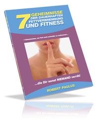 Die 7 Geheimnisse der dauerhaften Fettverbrennung & Fitness